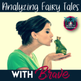 Brave Movie Guide with Fairy Tales and Analysis Lesson