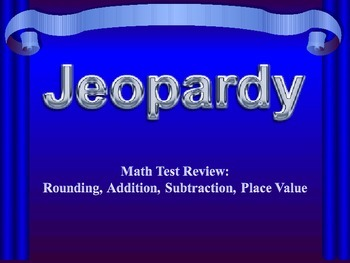 Using Place Value Jeopardy (3rd Grade)