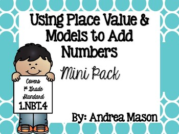 Using Place Value and Models to Add Numbers
