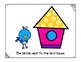 Prepositions in Preschool--Where is the Bird?