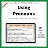 Grammar Pronouns - Nominative, Objective, & Possessive