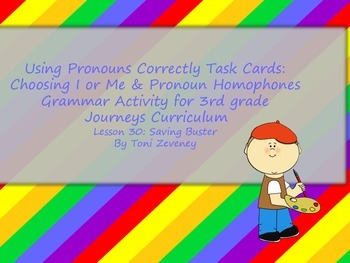 Using Pronouns Correctly Task Cards for Journeys 3rd Grade