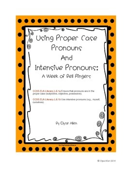 Using Proper Case Pronouns and Intensive Pronouns:  A Week of Bell Ringers