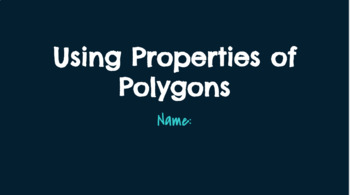 Using Properties of Parallelograms PPT Activity