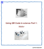 Using QR Codes in Science part 1: Matter