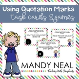 Using Quotation Marks Grammar Task Cards, Games, and Centers