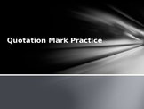 Using Quotation Marks Practice PPT Presentation