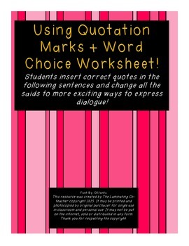 Using Quotation Marks + Word Choice Worksheet - CC Alligned