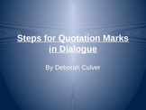 Using Quotation Marks in Dialogue