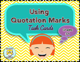 Quotation Marks in Dialogue Task Cards, Common Core Aligned