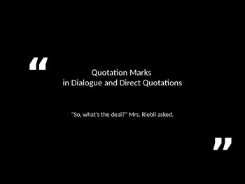 Using Quotation Marks in Direct Quotes and Diaglogue
