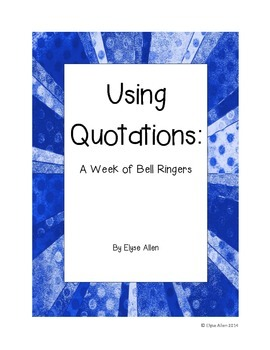 Using Quotations:  A Week of Bell Ringers