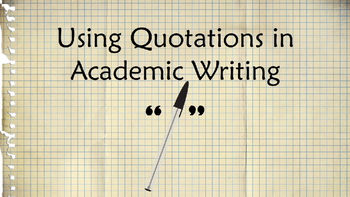 Using Quotations in Academic Writing