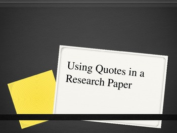 Using Quotes in a Research Paper
