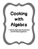 Using Recipes to Solve One-Step Algebra Equations and Multi-step Expressions