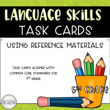 Using Reference Materials Task Cards