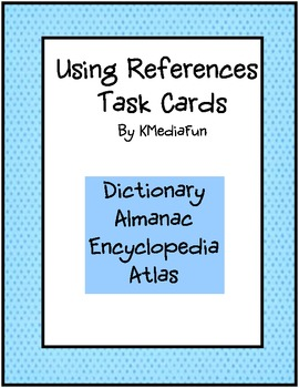 Using References Task Cards by KMediaFun