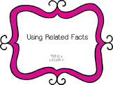 Using Related Facts - First Grade enVision Math