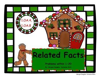 Using Related Facts to Add and Subtract- Gingerbread themed