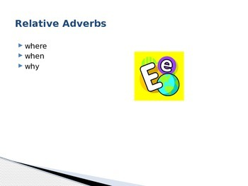 Using Relative Adverbs