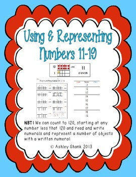 Using & Representing Numbers 11-19: A Set of 2 Common Core Math Centers
