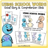 Using School Words- A Social Story for Not Swearing or Cus