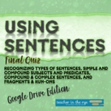 Using Sentences Final Quiz Google Drive™ Distance Learning