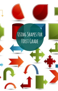 Using Shapes for First Graders