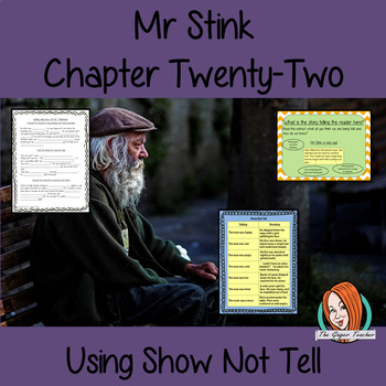Using Show not Tell in Writing; Complete Lesson  – Mr Stink