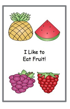 Guided Reading Book:  Using Sight Words - I Like to Eat Fruit!