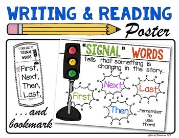 "Reading & Writing  ""Signal Words"" Poster & Bookmark: Kindergarten and First"
