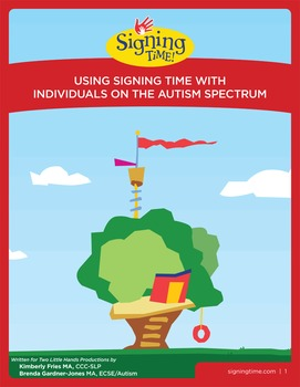 Using Signing Time With Individuals On The Autism Spectrum