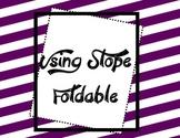 Using Slope Foldable