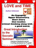 Using Socratic Seminar with the Short Story LOVE and TIME