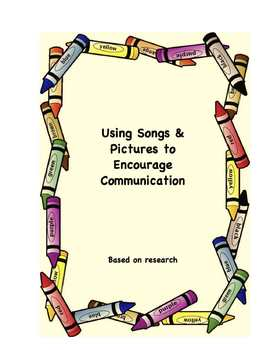 Using Songs & Pictures to Encourage Communication