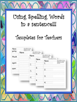 Using Spelling Words in a sentence