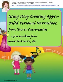 Using Story Creating Apps to Build Personal Narratives: iPad to Conversation