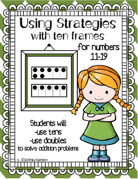 https://www.teacherspayteachers.com/Product/Using-Strategies-with-Ten-Frames-Numbers-11-19-2296419?aref=jzjtme0l