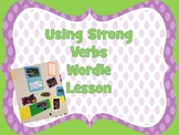 Using Strong Verbs Wordle Lesson