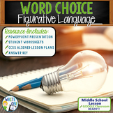 WORD CHOICE - 6 Traits of Writing / Figurative Language - Middle School