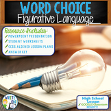 WORD CHOICE - 6 Traits of Writing / Figurative Language - High School