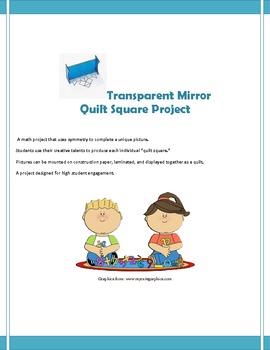 Using Symmetry: Transparent Mirror Quilt Project