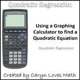 Using TI83/84 Graphing Calculator for Quadratic Regression PowerPoint