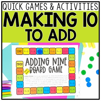 Using Ten to Add 8 and 9 Activities