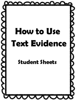 Text Evidence Printable Sheets and Guides - Character Traits and Setting