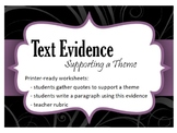 Using Text Evidence to Support a Theme Paragraph