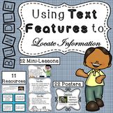 Using Text Features to Locate Information - Common Core (BUNDLE)
