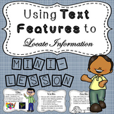Using Text Features to Locate Information - Common Core Mi