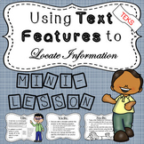 Using Text Features to Locate Information - TEKS Mini-Lesson