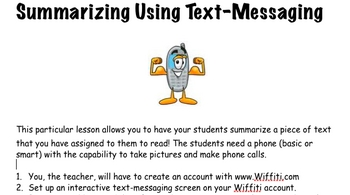 Using Texting to Summarize